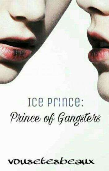Ice Prince: Prince of Gangsters