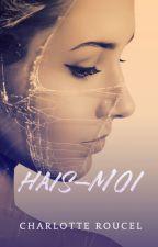 Hais-moi by Char87220