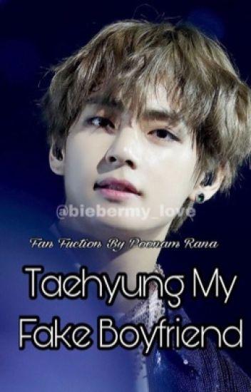 Taehyung My Fake Boyfriend //Kim TaehyungxReaders//