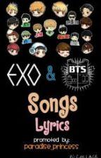EXO & BTS Songs Lyrics by Paradise_Princess