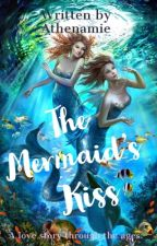 The Mermaid's Kiss (GirlxGirl) by ILoveCassiopeia