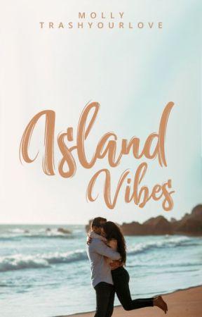 Island Vibes by trashyourlove