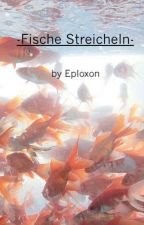Fische streicheln by Eploxon