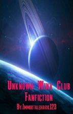 Unknown Winx Club Fanfiction by Immortalshark123