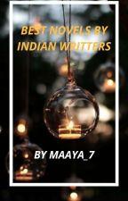 BEST STORYS OF INDIAN WRITERS by Maaya_7