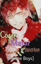 Cojer, Matar o Casarse || 2da parte by Mido_6