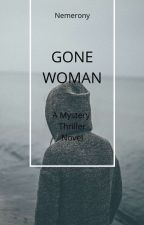 Gone Woman by Nemerony