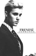Frenesí [Adaptada] #3 by Annhzzle