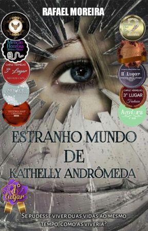 ESTRANHO MUNDO DE KATHELLY ANDRÔMEDA by Rafael-Moreira
