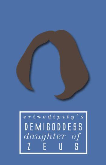 Demigoddess - Daughter of Zeus
