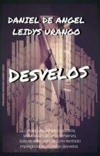 Desvelos by Danieldeangel