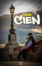 Cien - Poemas✅® by ElChenty