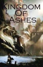 Kingdom Of Ashes by MrSweatpants
