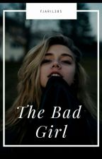 The bad Girl  by fjaril385