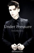 Under Pressure [ Andy Biersack ] by demoniac