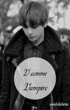 V comme Vampire by amelefebvre