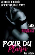 Pour Du Plaisir by Aedelie