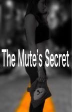 The Mute's Secret by pumpkinblock