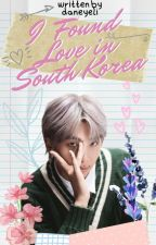 I Found Love in South Korea | 김남준 by daneyeli