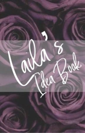 Laila's Idea Book by LailaLiliana