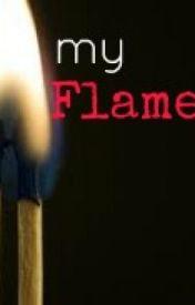 Poem: My Flame by BeAfraidOfDark