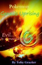 Pokemon - Genesis Uprising by TobyGrazier