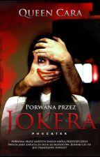 Porwana przez Jokera- początek by Kara5543