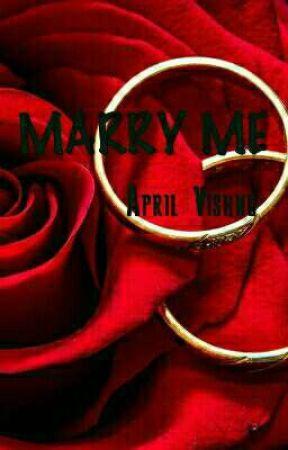 Marry Me  by AprilVishnu