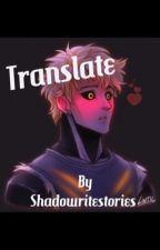 Translate [GenosXReader] by Shadowritestories