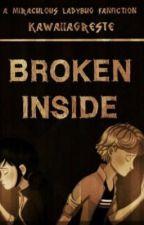Broken inside by Kawaiiagreste