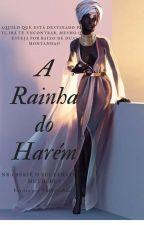 A Rainha do Harém by TheSaliaSuale