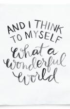 What a wonderful world by FelipeDaCosta13