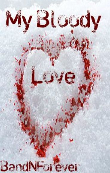 My Bloody Love [BoyxBoy]