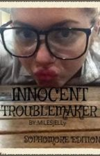 Innocent troublemaker (The Record Breaker) by Lyxzie