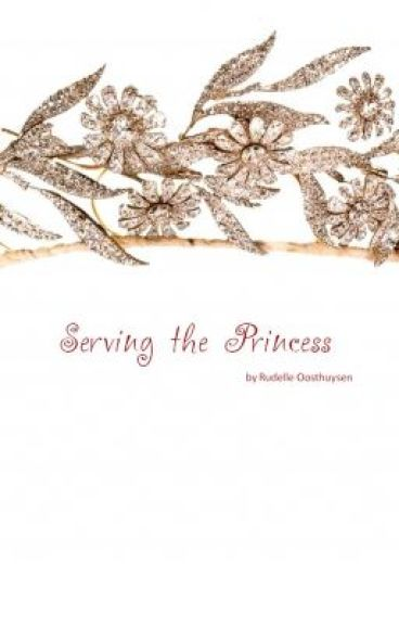 Serving the Princess (Serving the Queen Sequel) - ON HOLD