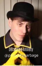 Deceiving Anxiety by prinxietygarbage