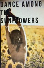 Dance Among The Sunflowers [GxG] by QQQQQQQWERTYUUUUUUUU