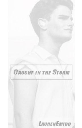 Caught In The Storm // B.T. by LaurenEmidd