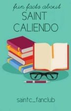 Fun Facts About Saint Caliendo 🚩 by saintc_fanpage