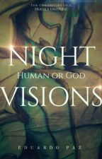 Night Visions by SlenDol
