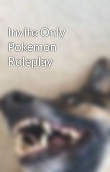 Invite only pokemon roleplay k r i s wattpad stopboris Images