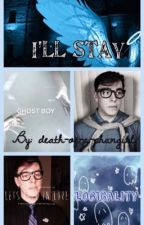 I'll Stay - A Logicality Short Story by death-of-a-phangirl
