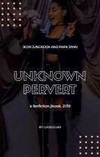 unknown pervert ❥ jjk+pjm by luvsgguks