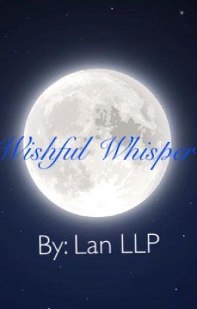 Wishful Whisper by LanLLP