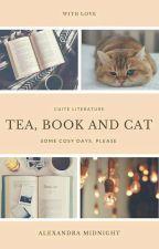 Чай, книга и кот by Alexandra8Midnight
