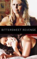 Bittersweet Revenge  by danilynn87