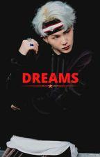 Dreams |Min Yoongi BTS (FanFiction) Suga ff  by gentlejoon