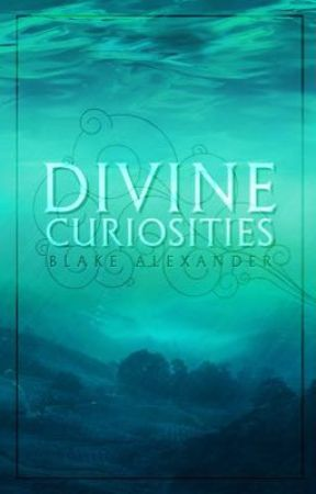 Divine Curiosities by darthowl