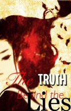 The Truth Behind The Lies {Naruto Fan-Fiction} by MidnightGalxXx