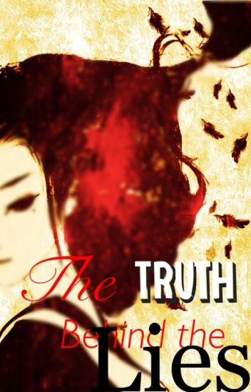 The Truth Behind The Lies {Naruto Fan-Fiction}